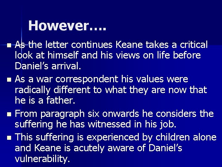 However…. As the letter continues Keane takes a critical look at himself and his