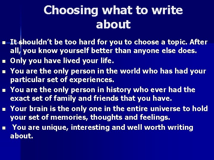 Choosing what to write about n n n It shouldn't be too hard for