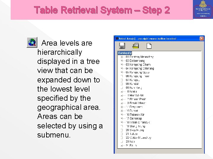 Table Retrieval System – Step 2 Area levels are hierarchically displayed in a tree