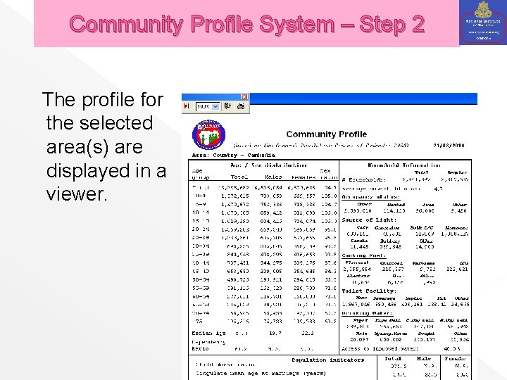 Community Profile System – Step 2 The profile for the selected area(s) are displayed