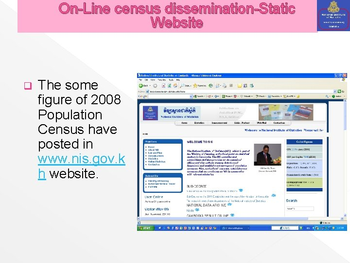 On-Line census dissemination-Static Website q The some figure of 2008 Population Census have posted