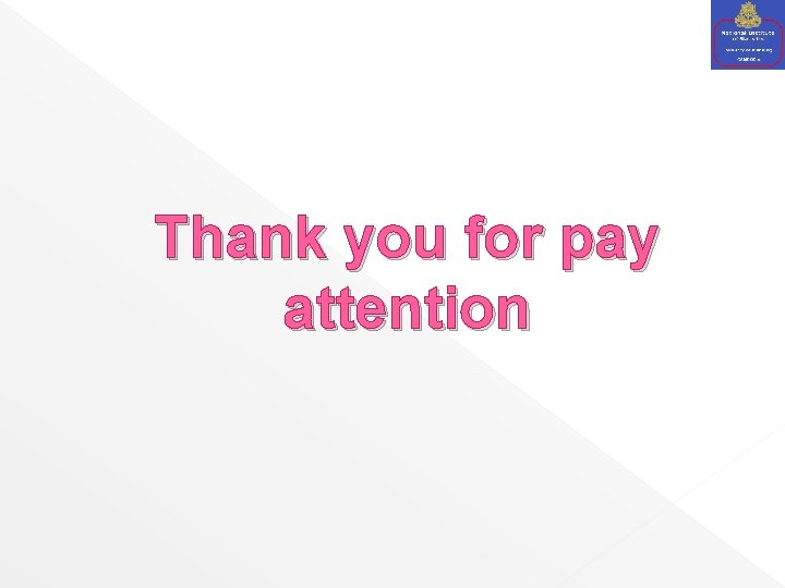 Thank you for pay attention