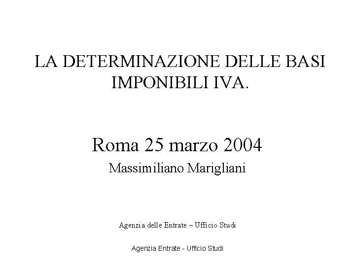 La Determinazione Delle Basi Imponibili Iva Roma 25