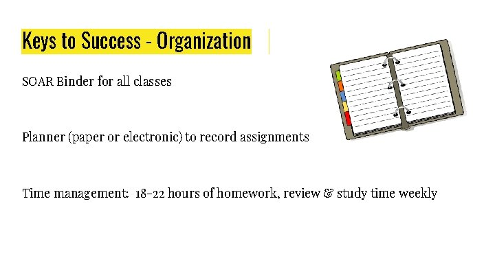 Keys to Success - Organization SOAR Binder for all classes Planner (paper or electronic)