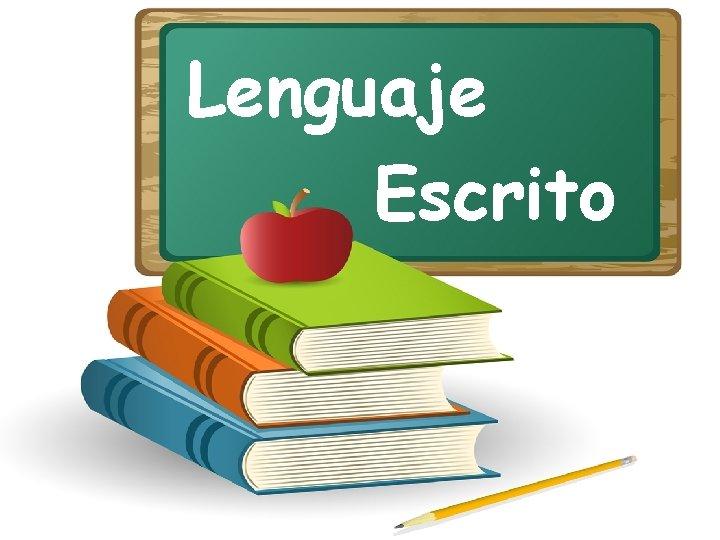 Lenguaje Escrito