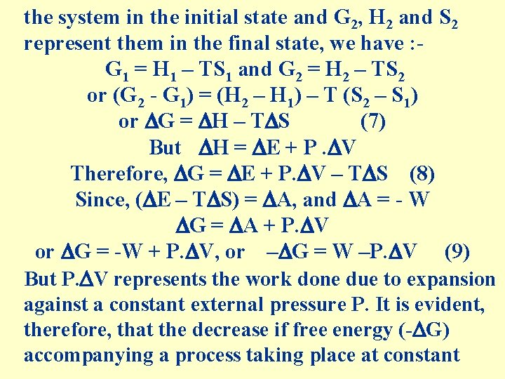 the system in the initial state and G 2, H 2 and S 2