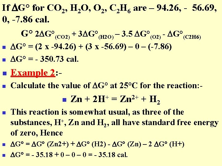 If G° for CO 2, H 2 O, O 2, C 2 H 6