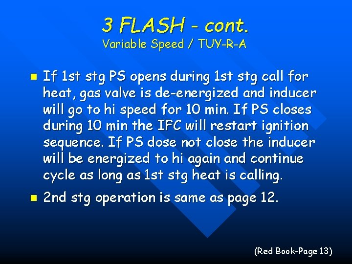 3 FLASH - cont. Variable Speed / TUY-R-A n n If 1 st stg