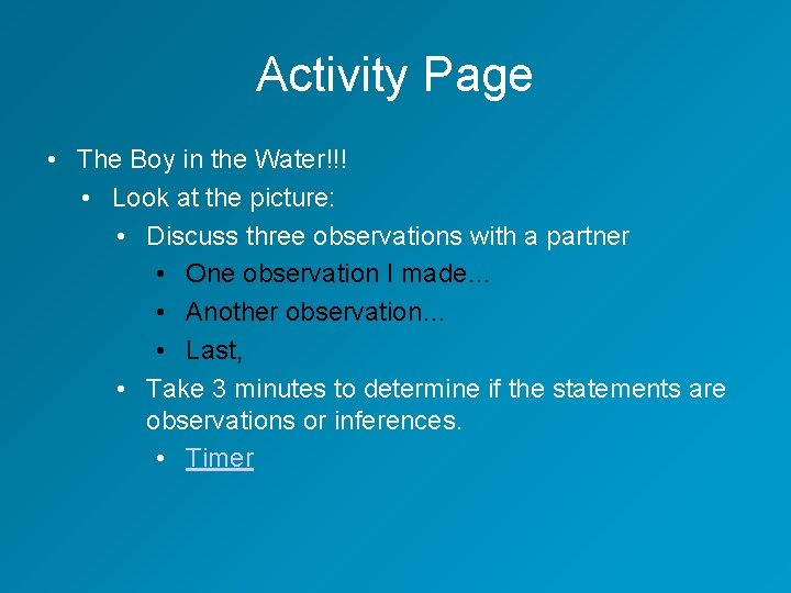 Activity Page • The Boy in the Water!!! • Look at the picture: •