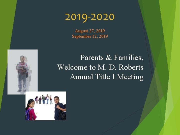 2019 -2020 August 27, 2019 September 12, 2019 Parents & Families, Welcome to M.