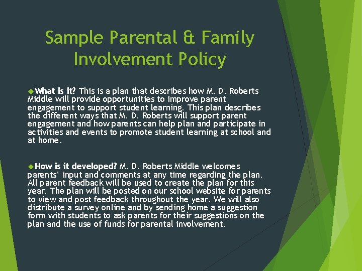 Sample Parental & Family Involvement Policy What is it? This is a plan that