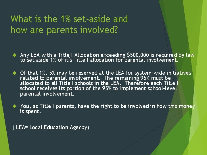 What is the 1% set-aside and how are parents involved? Any LEA with a