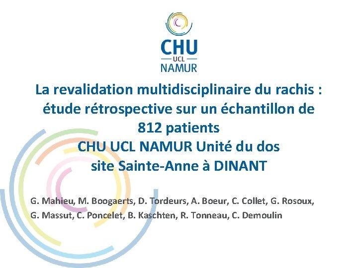 La revalidation multidisciplinaire du rachis : étude rétrospective sur un échantillon de 812 patients