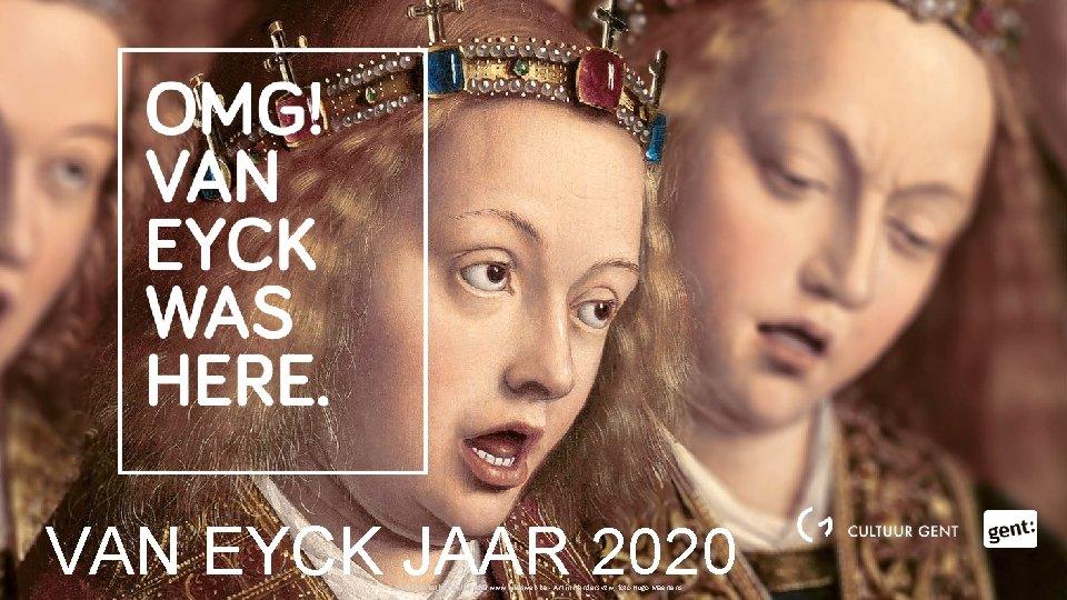 VAN EYCK JAAR 2020 Sint-Baafskathedraal Gent © www. lukasweb. be - Art in Flanders