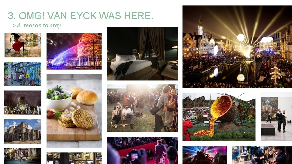 3. OMG! VAN EYCK WAS HERE. > A reason to stay