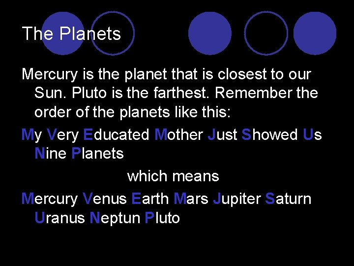Planets my very