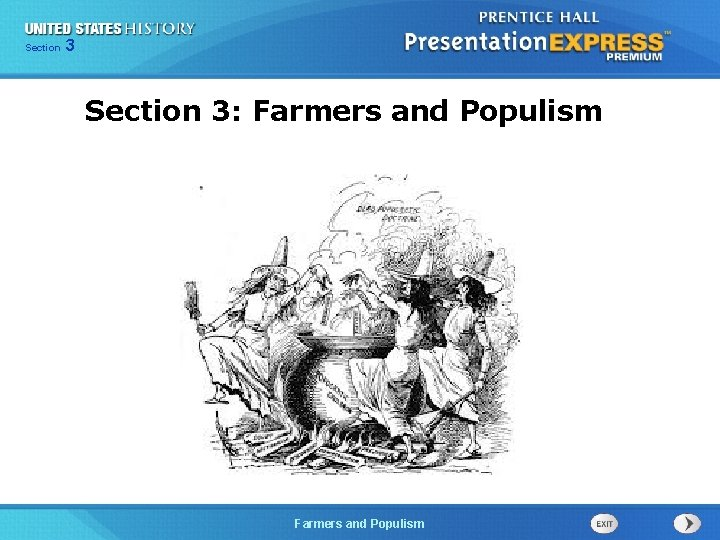 Chapter Section 3 25 Section 1 Section 3: Farmers and Populism The Cold Farmers