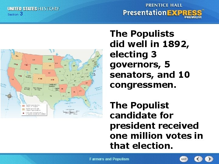 Chapter Section 3 25 Section 1 The Populists did well in 1892, electing 3