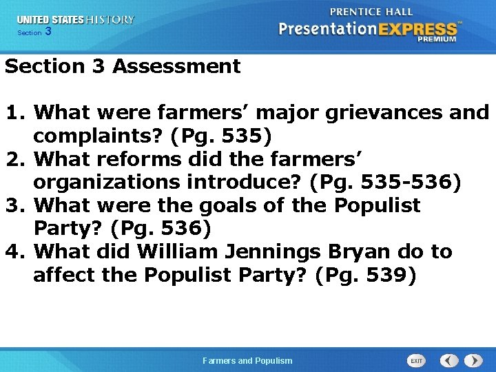 Chapter Section 3 25 Section 1 Section 3 Assessment 1. What were farmers' major
