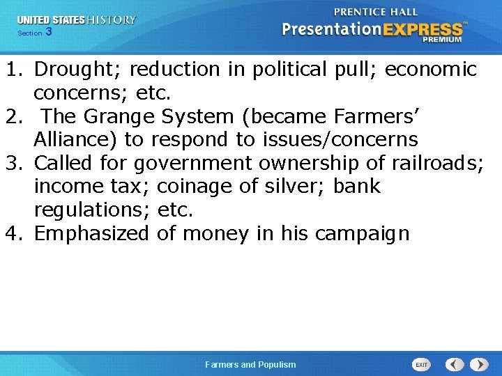 Chapter Section 3 25 Section 1 1. Drought; reduction in political pull; economic concerns;