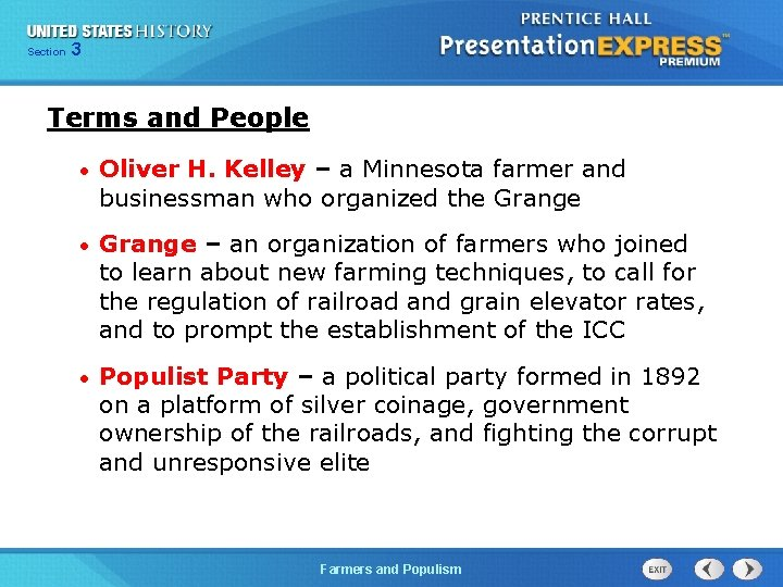 Chapter Section 3 25 Section 1 Terms and People • Oliver H. Kelley –