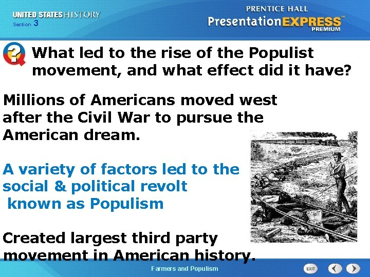 Chapter Section 3 25 Section 1 What led to the rise of the Populist
