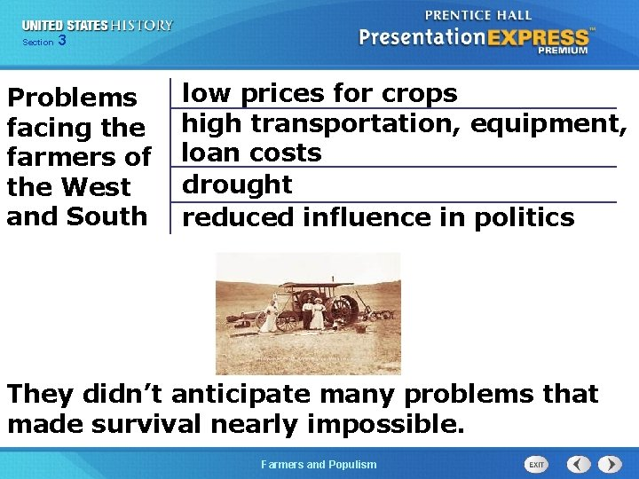 Chapter Section 3 25 Section 1 Problems facing the farmers of the West and
