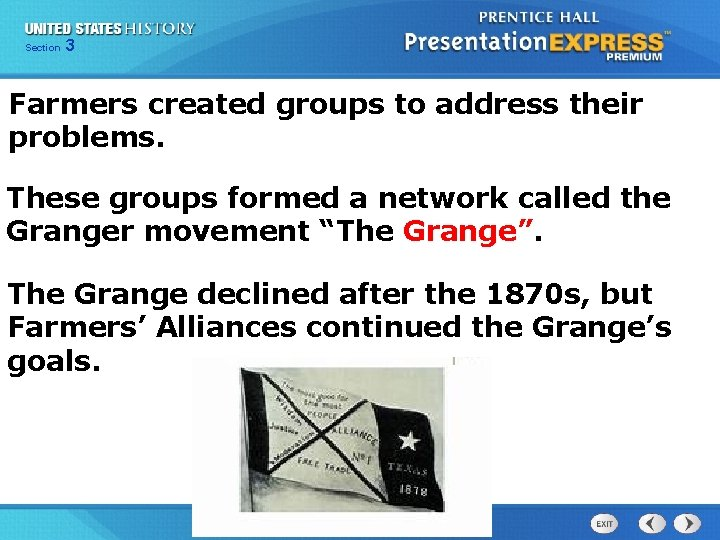 Chapter Section 3 25 Section 1 Farmers created groups to address their problems. These