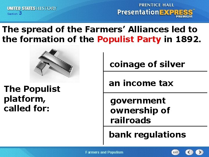 Chapter Section 3 25 Section 1 The spread of the Farmers' Alliances led to