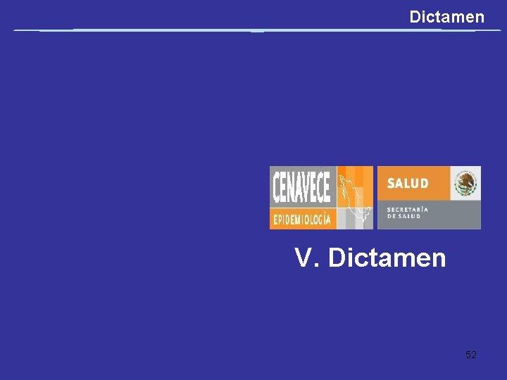 Dictamen V. Dictamen 52