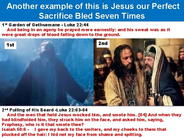 Another example of this is Jesus our Perfect Sacrifice Bled Seven Times 1