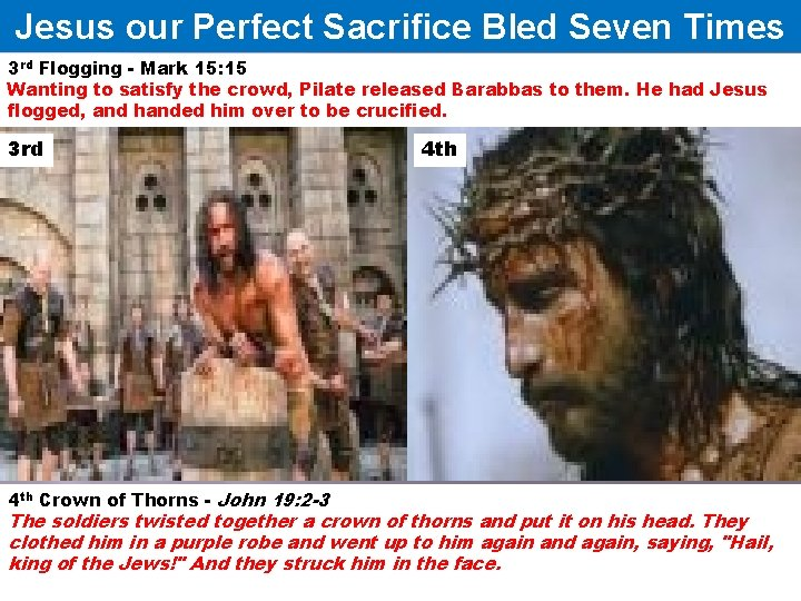 Jesus our Perfect Sacrifice Bled Seven Times 3 rd Flogging - Mark 15: 15