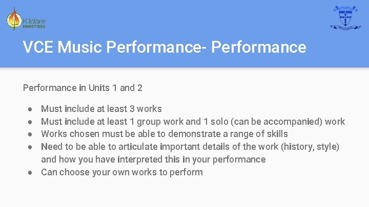 VCE Music Performance- Performance in Units 1 and 2 Must include at least 3