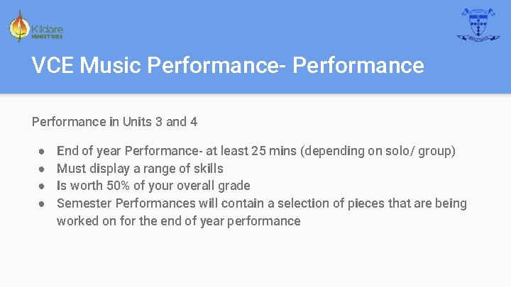 VCE Music Performance- Performance in Units 3 and 4 ● ● End of year