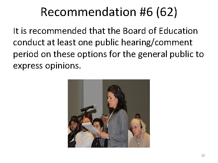 Recommendation #6 (62) It is recommended that the Board of Education conduct at least
