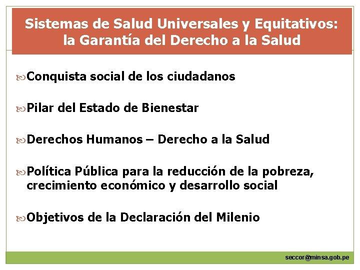 Sistemas de Salud Universales y Equitativos: la Garantía del Derecho a la Salud Conquista