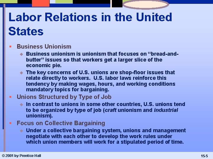 Labor Relations in the United States § Business Unionism u u Business unionism is