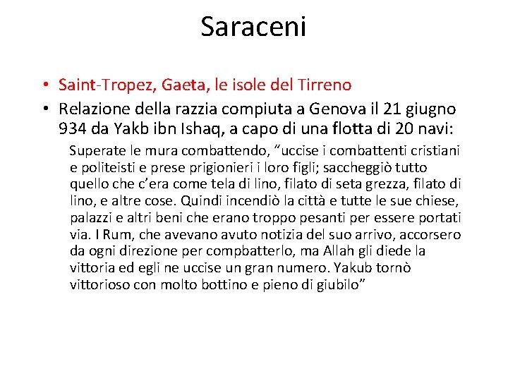 Saraceni • Saint-Tropez, Gaeta, le isole del Tirreno • Relazione della razzia compiuta a