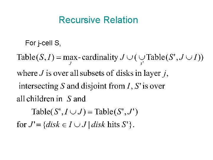Recursive Relation For j-cell S,