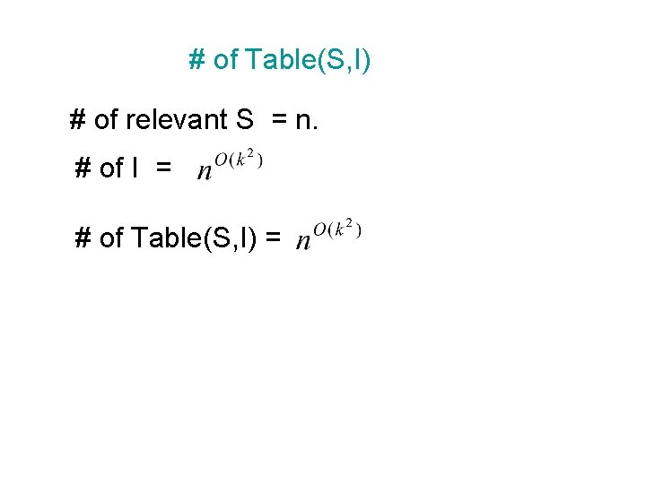 # of Table(S, I) # of relevant S = n. # of I =