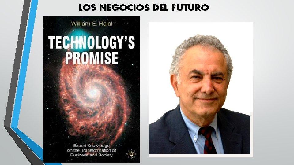 LOS NEGOCIOS DEL FUTURO