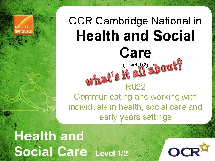 OCR Cambridge National in Health and Social Care (Level 1/2) R 022 Communicating and