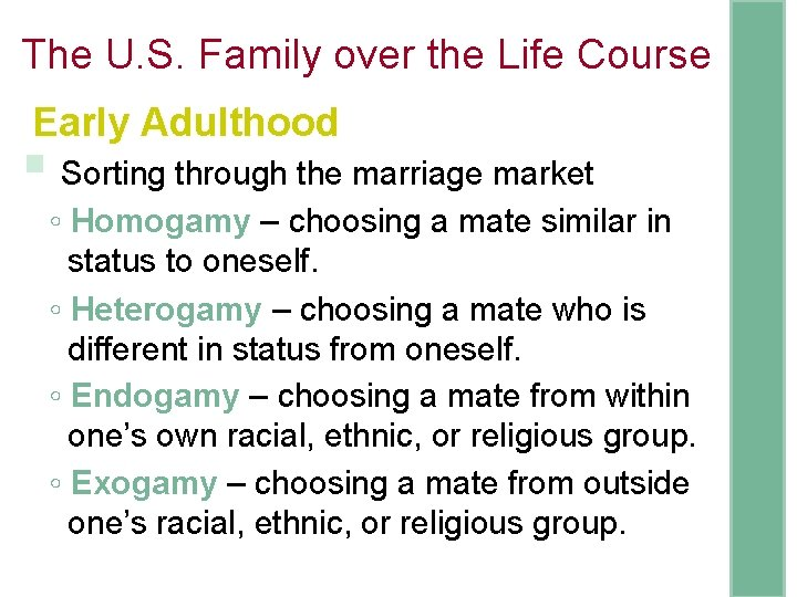 The U. S. Family over the Life Course Early Adulthood § Sorting through the