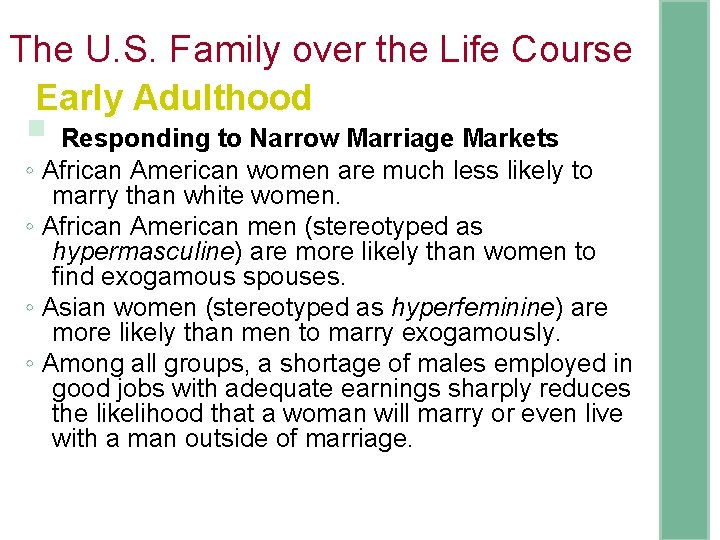 The U. S. Family over the Life Course Early Adulthood § Responding to Narrow