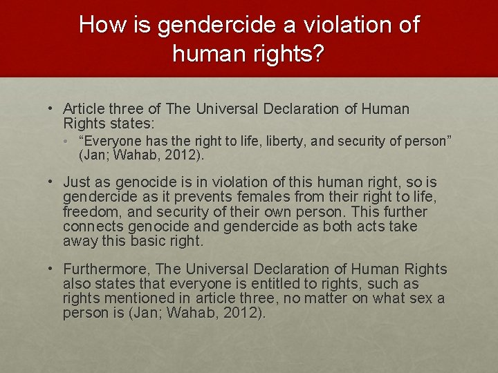 How is gendercide a violation of human rights? • Article three of The Universal