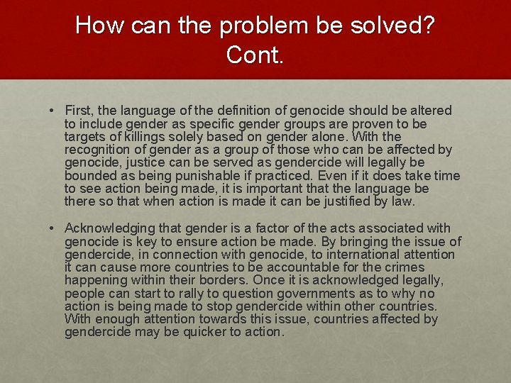How can the problem be solved? Cont. • First, the language of the definition