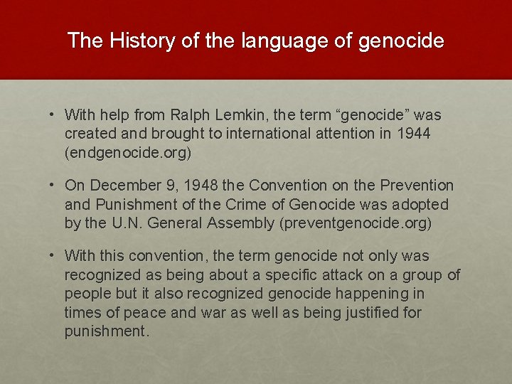 The History of the language of genocide • With help from Ralph Lemkin, the