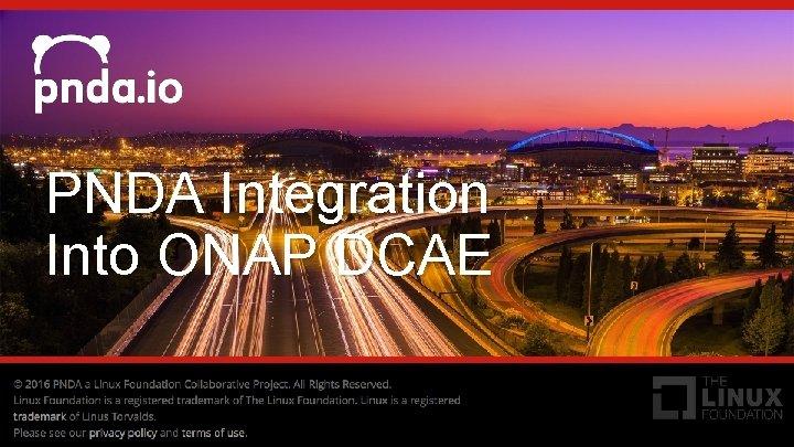 PNDA Integration Into ONAP DCAE