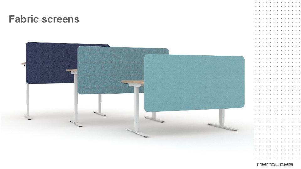 Fabric screens