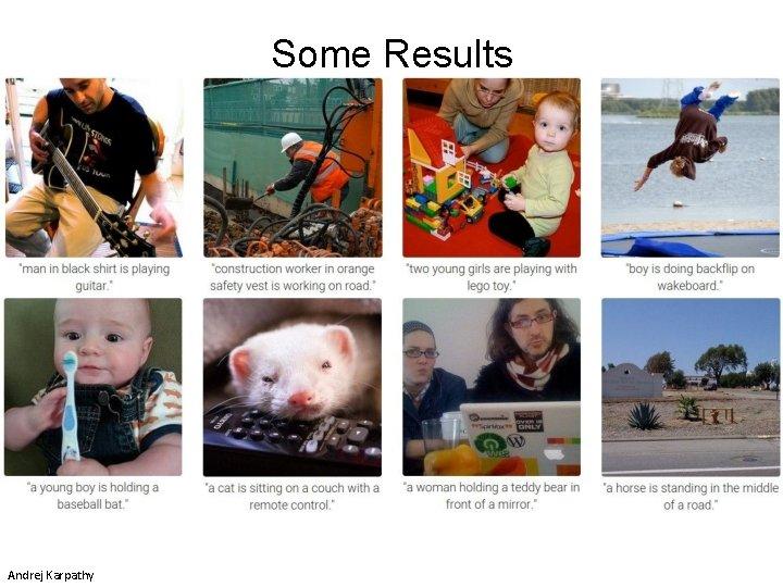 Some Results Andrej Karpathy